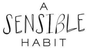 A Sensible Habit